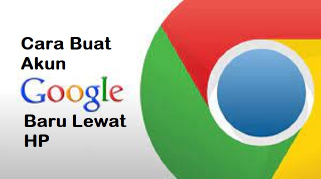 Cara Buat Akun Google Baru Lewat HP