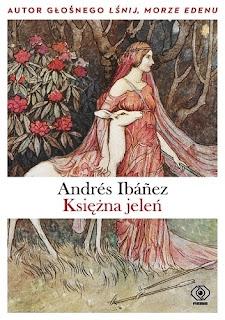 """""""Księżna jeleń"""" Andrés Ibáñez"""