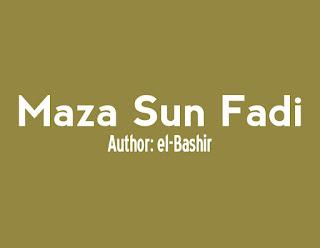 Maza Sun Fadi