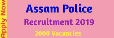 Assam Police Recruitment 2019 Job News Assam । Govt Job Of Assam