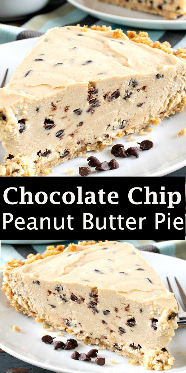 Chocolate Chip Peanut Butter Pie #Chocolate #Chip #Peanut #Butter #Pie #ChocolateChip #PeanutButter #Pie #ChocolateChipPeanutButterPie