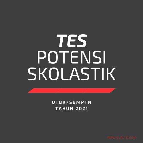 gambar TES POTENSI SKOLASTIK UTBK/SBMPTN 2021