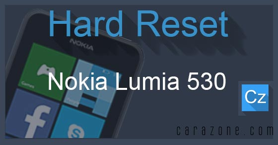 Cara Reset Ulang Nokia Lumia 530