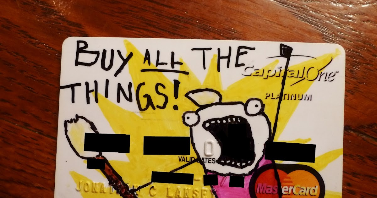 The Lansey Brothers Blog Buy All The Things Credit Card