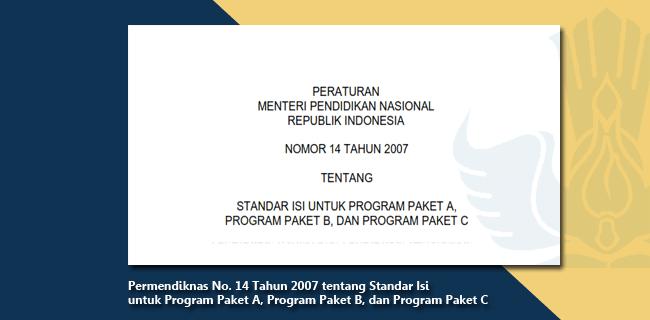 Permendiknas Nomor 14 Tahun 2007 tentang Standar Isi untuk Program Paket A, Program Paket B, dan Program Paket C