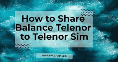 Telenor Balance Share Code 2021