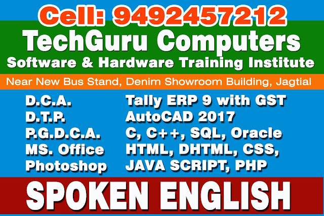 computer training, tally erp with gst, tally, autoCAD, CAD, DCA, DTP, PGDCA, ms office, photoshop, anuscript, telugu typing, drafting, hardware networking, spoken english, english, jagtial, computer training, free computer training, tailoring, maggam work, 9492457212, Jeevan reddy, Durga siticable, siticable, sameera channel, popular channel