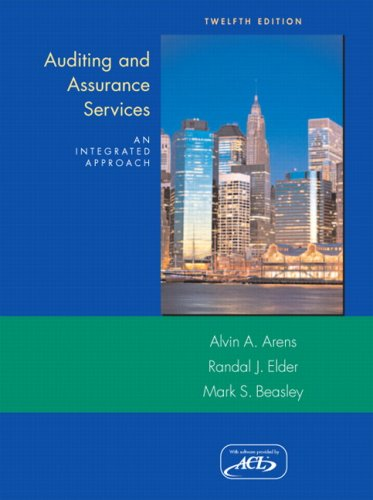 Auditing and Assurance Services (12th Edition) by Alvin A Arens and Randal J. Elder