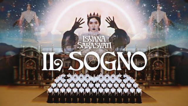Lirik lagu Isyana Sarasvati IL SOGNO dan Terjemahan