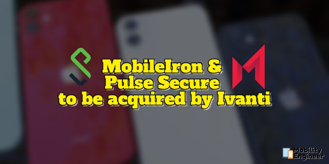 MobileIron and Pulse Secure to be acquired by Ivanti