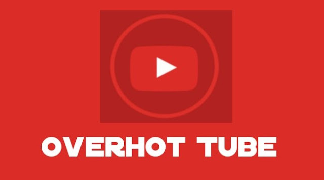 Download Apk Overhot Tube Youtube Terbaru