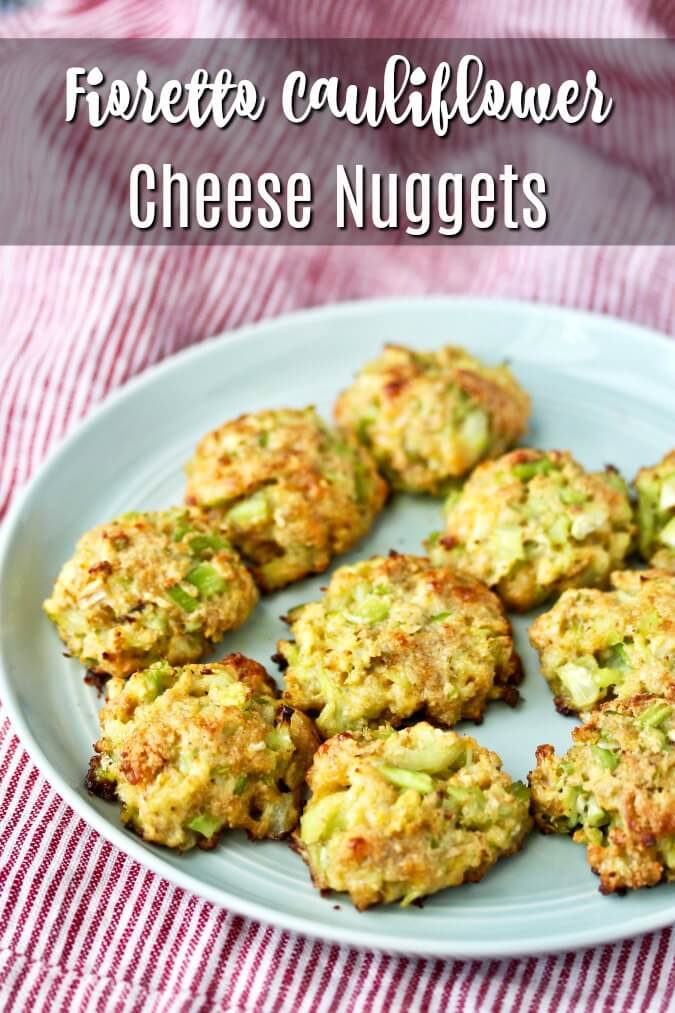 These Fioretto Cauliflower Cheese Nuggets are a great way to get your veggies in a totally cheesy and tasty way.