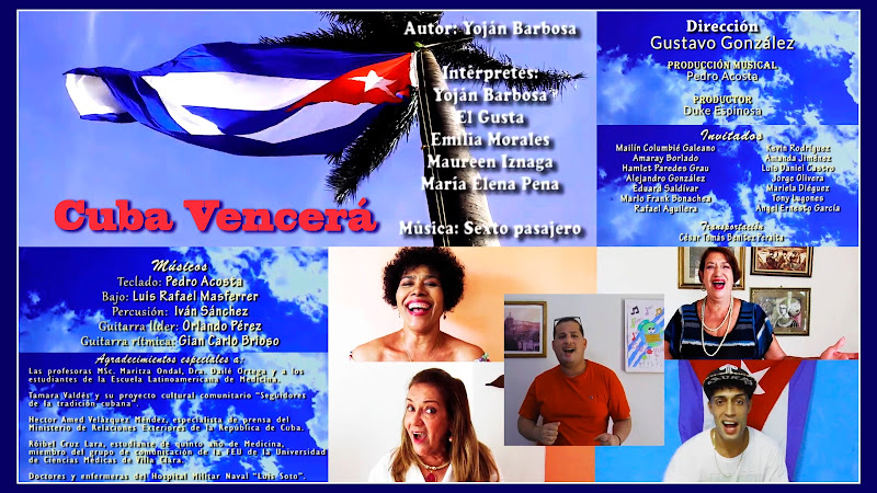 Yoján Barbosa - Emilia Morales - El Gusta - María Elena Pena - Maureen Iznaga - ¨Cuba Vencerᨠ- Videoclip - Director: Gustavo González. Música cubana