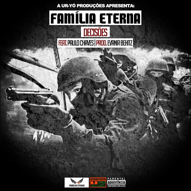 FAMÍLIA ETERNA - DECISÕES (FEAT. PAULO CHAVES)