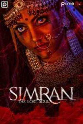 [18+] Simran The Lost Soul (2020) S01 Hindi WEB-DL 720p & 480p x264 | PrimeFlix Original