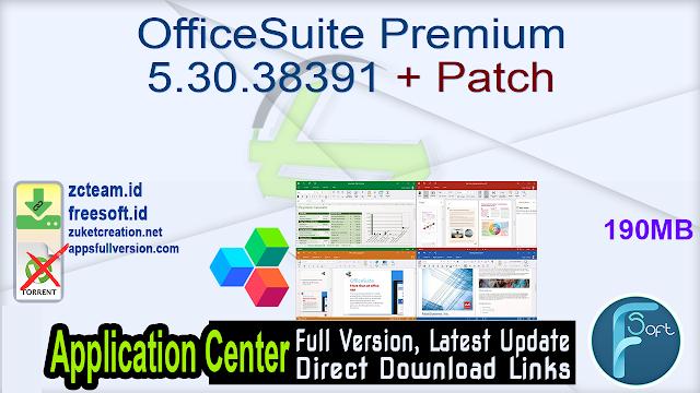 OfficeSuite Premium 5.30.38391 + Patch