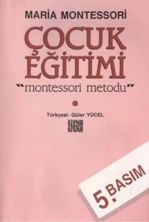 Maria Montessori - Cocuk Egitimi