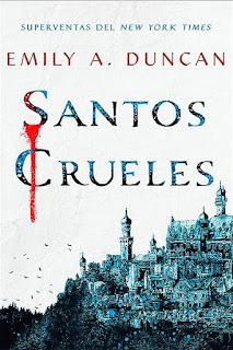 Santos crueles | Algo oscuro y sagrado #1 | Emily A. Duncan | Hidra