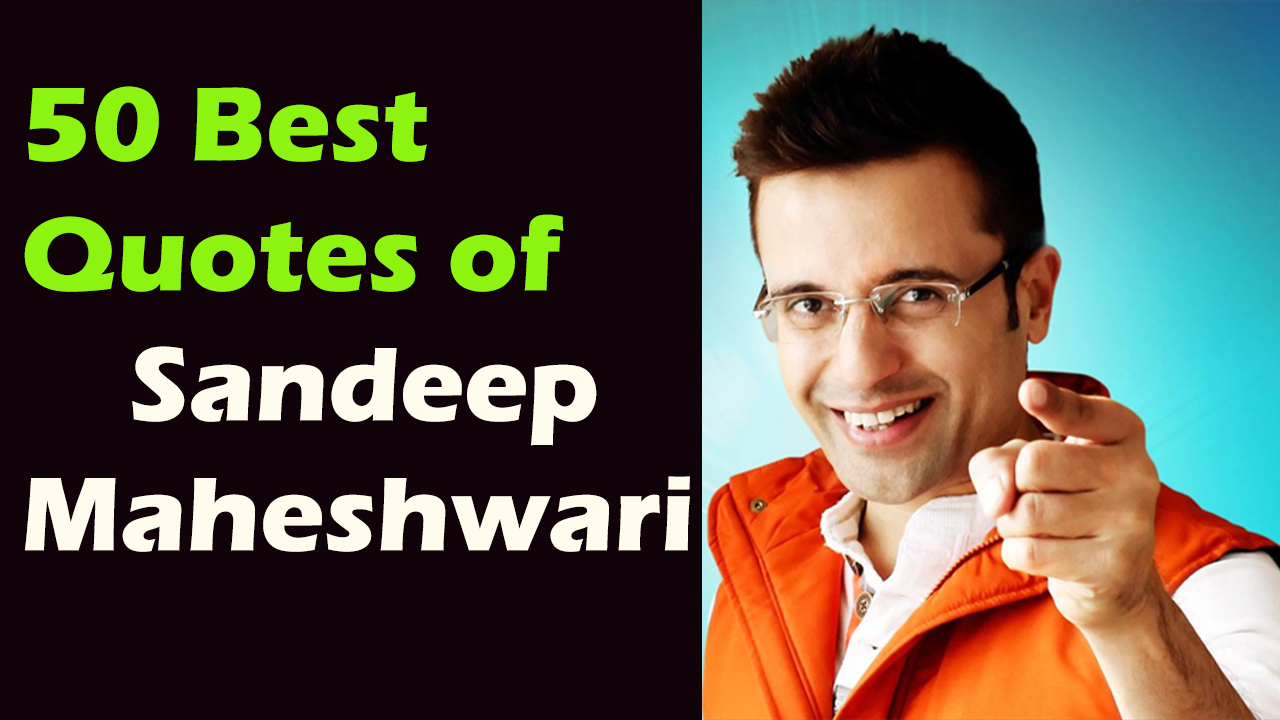 Sandeep Maheshwari Quotes Best Motivational Quotes Forever