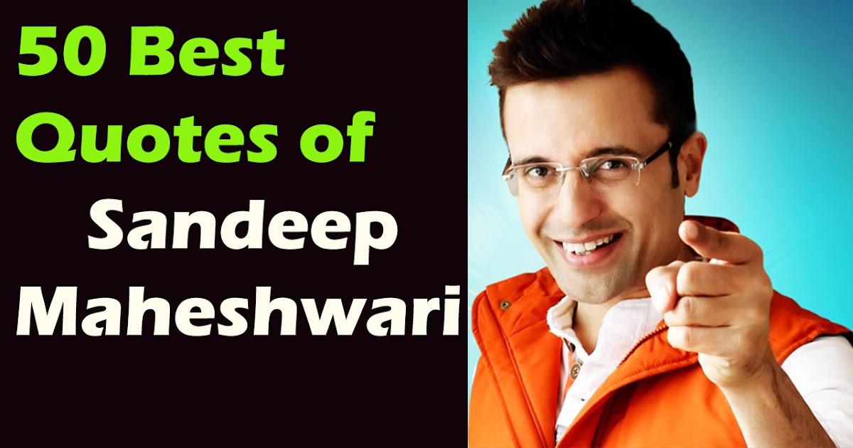 Sandeep Maheshwari Quotes Best Motivational Quotes Forever