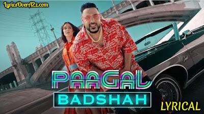 Paagal Lyrics - BADSHAH