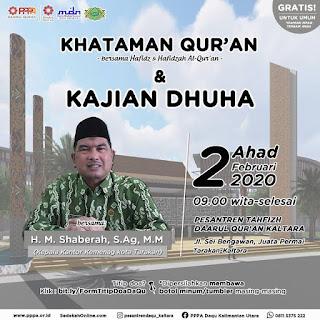 Hadirilah Khataman Quran dan Kajian Dhuha di Pesantren Tahfizh Daarul Qur'an Kaltara 20200202 - Kajian Islam Tarakan