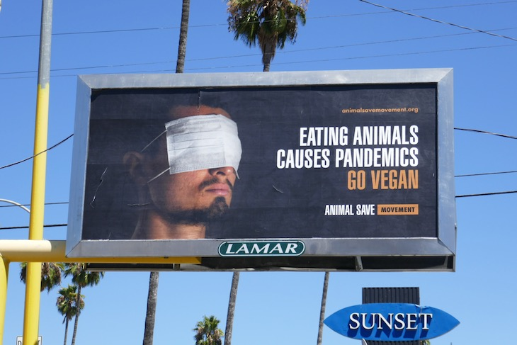 Eating animals causes pandemics billboard