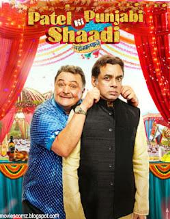 Patel Ki Punjabi Shaadi 2017 free movie download