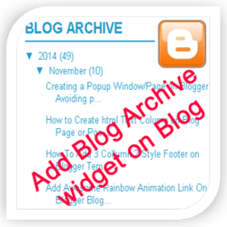 How to Add Blog Archive Widget on Blogger