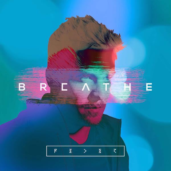Feder - Breathe - EP Cover