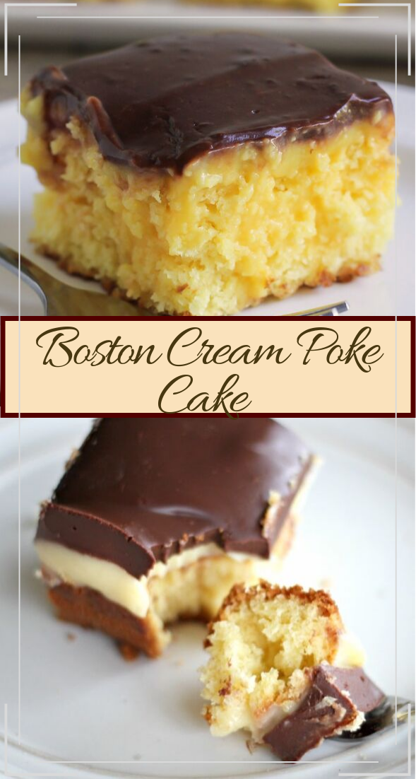 Boston Cream Poke Cake #desserts #cakerecipe #chocolate #fingerfood #easy