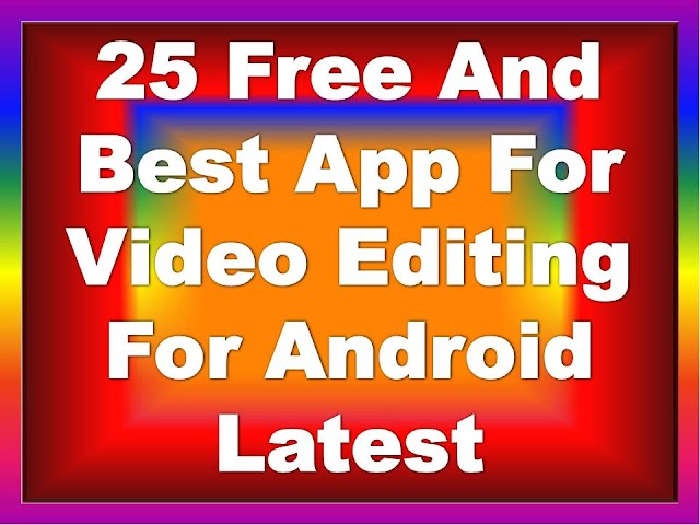 Best-App-For-Video-Editing-For-Android