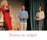 théâtre divorce au scalpel