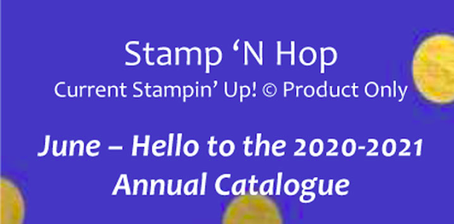 Nigezza Creates Stamp 'N Hop June Blog Hop: Hello 2020 Stampin' Up! Annual Catalogue