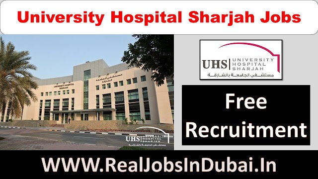 University Hospital Sharjah Careers | Hospital Jobs In Dubai |