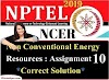Non-Conventional Energy Resources - NPTEL Assignment 10 Answers
