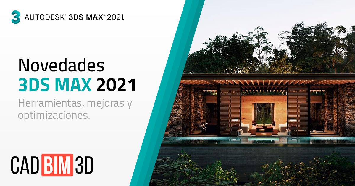 Novedades de 3DS MAX 2021