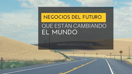 negocios del futuro