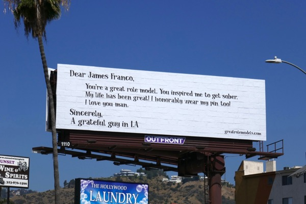 Dear James Franco great role model sober billboard