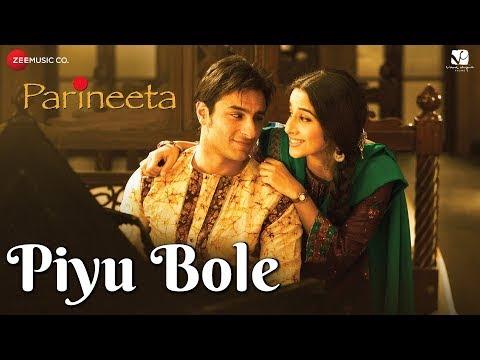 Piyu Bole Song Download Parineeta 2005 Hindi
