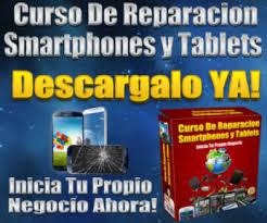 Curso Para Reparar Celulares y Tablets