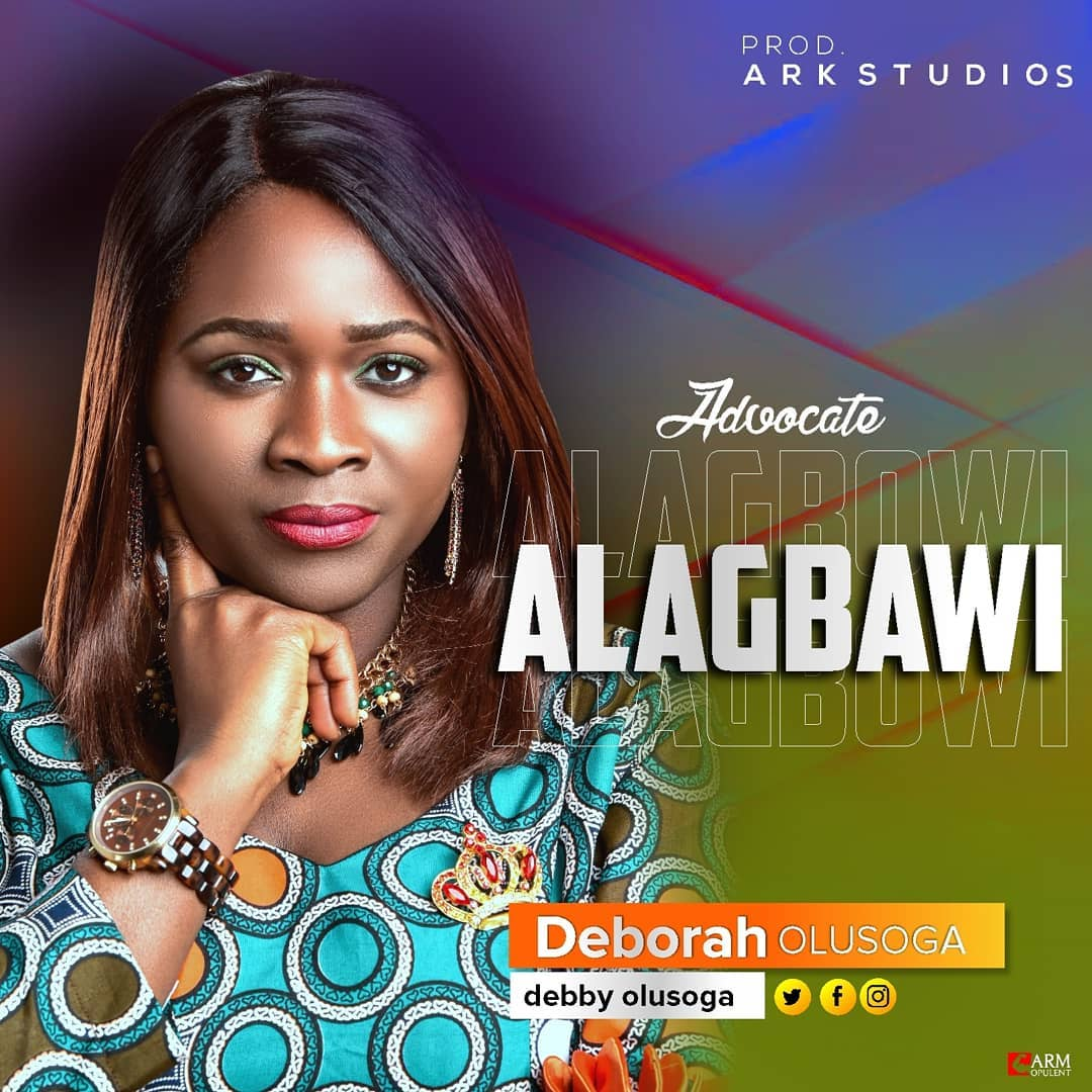 Deborah Olusoga - Alagbawi (Advocate) Mp3 Download