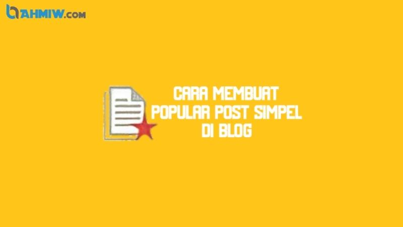 Popular Post di blog