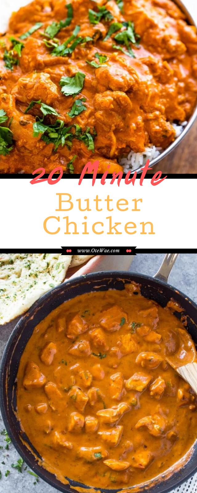 20 Minute Butter Chicken