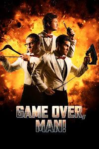 Game Over, Man! Türkçe Altyazılı İzle
