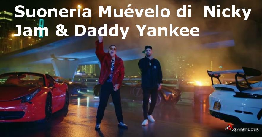 suoneria Muévelo di  Nicky Jam & Daddy Yankee, Muévelo ringtones, suonerie gratis