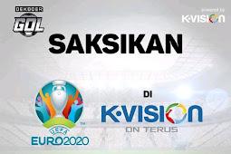 Resmi ! UEFA EURO 2020 di K Vision