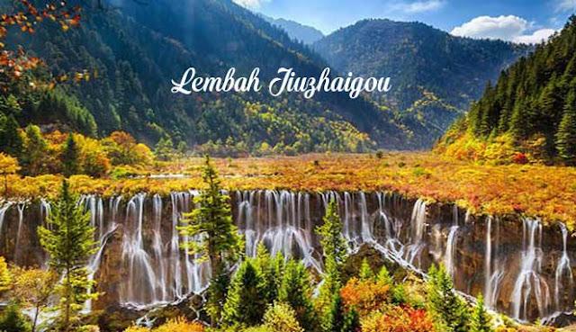 LEMBAH JIUZHAIGOU