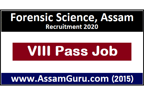 Forensic Science, Assam Job 2020
