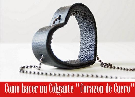 """Como hacer un Colgante """"Corazon de Cuero"""""""